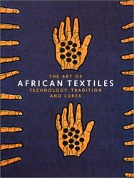 Art Of African Textiles By John Picton