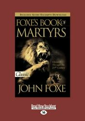 Foxes Book Of Martyrs By John Foxe Brand New