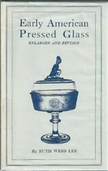 Early American Pressed Glass A Classification Of Patterns By Webb Ruth Lee