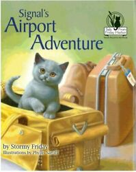 Signal's Airport Adventure Tails From Friday Harbor By Stormy Friday Mint