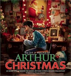 Art And Making Of Arthur Christmas An Inside Look At By Aardman Animation And Sony