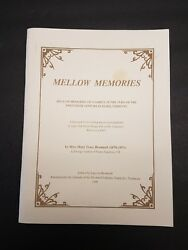 Mellow Memories - History Of Brownell Family Essex Junction Vermont Williston