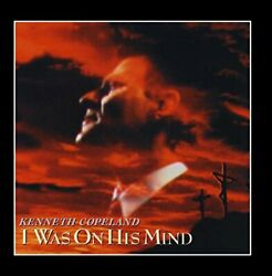 Kenneth Copeland - I Was On His Mind - Cd - Mint Condition