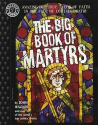 Big Book Of Martyrs Factoid Books By John Wagner