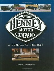 Henney Motor Company Complete History By Thomas Mcpherson - Hardcover Excellent