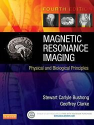 Magnetic Resonance Imaging Physical And Biological By Bushong Scd Facr Stewart
