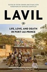 Lavil Life Love And Death In Port-au- By Peter Orner And Evan Lyon New