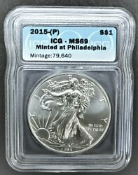 2015-p Silver American Eagle Icg Ms69 ⭐rare Coin⭐ Mintageonly 79.640 ⭐933⭐v2⭐