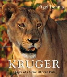 Kruger Images Of A Great African Park By Nigel Dennis And Michael Brett Mint