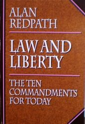 Law And Liberty Ten Commandments For Today Alan Redpath Excellent Condition