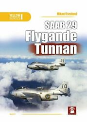 Saab 29 Flygande Tunnan Yellow Series By Mikael Forslund Excellent Condition