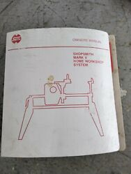Shopsmith Mark V 510 Owners Manual With Alignment And Maintenance Book 1