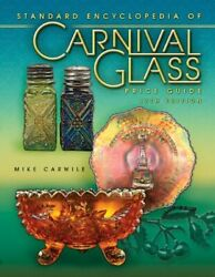 Price Guide To Standard Carnival Glass 17th Edition By Mike Carwile Excellent