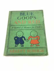 Blue Goops And Red Manual Polite Deportment Manners Children Gelett Burgess 4617