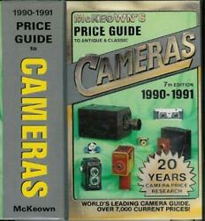 Price Guide To Antique And Classic Cameras, 1990-1991 By James M. Mckeown And Joan