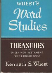 Word Studies Treasures From Greek New Testament By Kenneth S Wuest