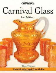 Warman's Carnival Glass Identification And Price Guide By Ellen Schroy