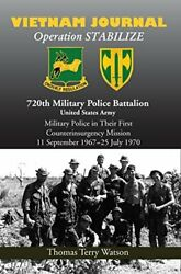 History Of 720th Military Police Battalion Book Ii Volume By Thomas T. Watson