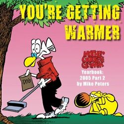 You're Getting Warmer Mother Goose And Grimm Yearbook By Mike Peters Mint