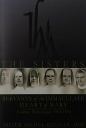 Sisters, Servants Of Immaculate Heart Of Mary, Scranton, By Sister Michel Keenan