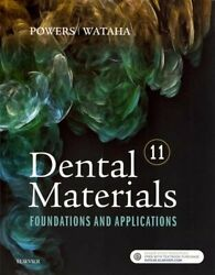Dental Materials Foundations And Applications 11e By Powers John M. Phd New