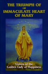 Triumph Of Immaculate Heart Of Mary By Louise D'angelo Excellent Condition