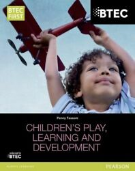 Btec Level 2 Firsts In Childrens Play Learning And Development Student Book Neuf