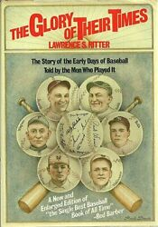 Glory Of Their Times Story Of Early Days Of Baseball Told By Lawrence S. Ritter