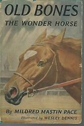 Old Bones Wonder Horse By Mildred Mastin Pace - Hardcover Excellent Condition