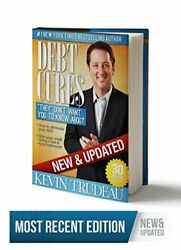 Debt Cures They Dont Want You To Know About New And By Kevin Trudeau - Hardcover