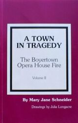A Town In Tragedy Boyertown Opera House Fire By Mary Jane Schneider Mint