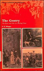 Gentry Rise And Fall Of A Ruling Class Themes In British By G. E. Mingay Mint