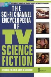 Sci-fi Channel Encyclopedia Of Tv Science Fiction By Roger Fulton And John Mint