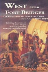 West From Fort Bridger By Will Bagley Mint Condition