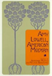 Amy Lowell American Modern By Adrienne Munich And Melissa Bradshaw Mint Condition