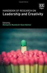 Handbook Of Research On Leadership And Creativity By Michael D. Mumford And Sven