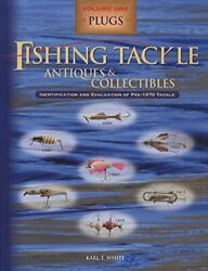 Fishing Tackle Antiques And Collectables Plugs, Volume By Karl T. White