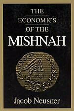 Economics Of Mishnah Chicago Studies In History Of By Jacob Neusner - Hardcover
