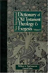 New International Dictionary Of Old Testament Theology And By Willem A. General