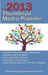 2013 Thumbnail Media Planner Fast Media Facts And Data By Geskey Ronald D. Sr.