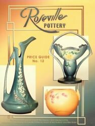 Roseville Pottery Price Guide By Collectors Books Excellent Condition