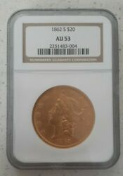 1862-s 20 Ngc Au53 Liberty Double Eagle Gold Coin Type 1 Civil War