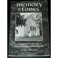 Memory Stones A History Of Welsh-americans In Central New By Williams Jay G.