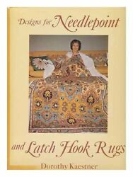 Designs For Needlepoint And Latch Hook Rugs By Dorothy Kaestner - Hardcover Mint