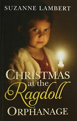 Christmas At Ragdoll Orphanage By Suzanne Lambert - Hardcover