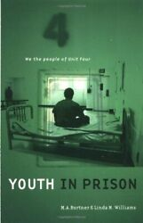 Youth In Prison We People Of Unit Four By Bortner And Linda M. Williams Mint
