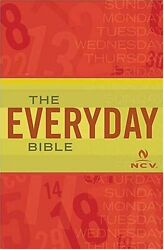 Everyday Bible New Century Version By Ncv Translation - Hardcover Excellent