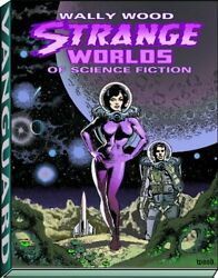 Strange Worlds Of Science Fiction Hc Vanguard Wally Wood By Wallace Wood And J.