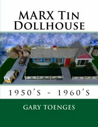 Marx Tin Dollhouse 1950and039s - 1960and039s By Gary Toenges Brand New