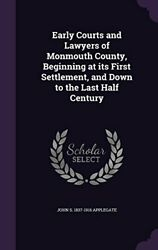 Early Courts And Lawyers Of Monmouth County, Beginning At By John S 1837-1916